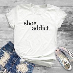 👚 Shoe Addiction TShirt - Shoe Lovers - NWT
